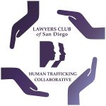 The Lawyers Club of San Diego Human Trafficking Collaborative
