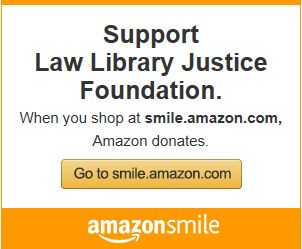 Support the Law Library Justice Foundation with Amazon Smile graphic